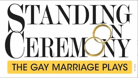 standing on ceremony gay marriage plays mark consuelos craig bierko beth leavel harriet harris moises kaufman neil labute