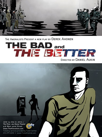bad and the better poster amoralists derek ahonen daniel aukin peter jay sharp